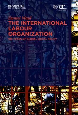 Abbildung von Maul   The International Labour Organization   2020   100 Years of Global Social Pol...