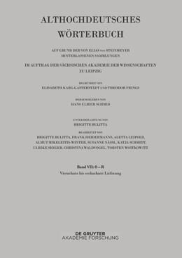 Abbildung von Schmid   Althochdeutsches Wörterbuch. Band VII: O –R. 14. bis 16. Lieferung (ringan bis rydc)   2019