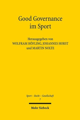 Abbildung von Höfling / Horst / Nolte | Good Governance im Sport | 2018 | 7