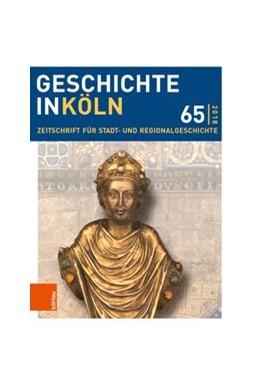 Abbildung von Hillen / Oepen | Geschichte in Köln 65 (2018) | 1. Auflage | 2018 | beck-shop.de