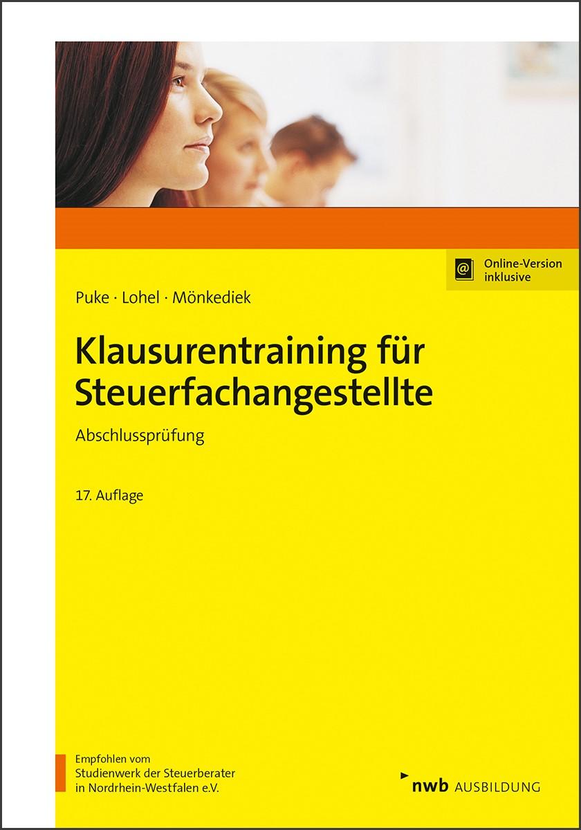 Klausurentraining für Steuerfachangestellte | Puke / Lohel / Mönkediek | 17., überarbeitete Auflage, 2019 (Cover)