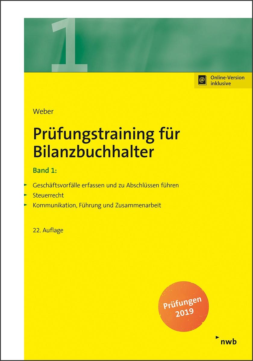 Prüfungstraining für Bilanzbuchhalter, Band 1 | Weber | 22., aktualisierte Auflage, 2019 | Buch (Cover)