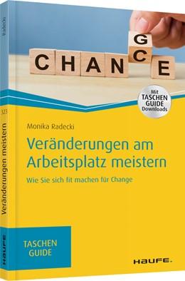 Abbildung von Radecki   Veränderungen am Arbeitsplatz meistern   1. Auflage   2019   323   beck-shop.de