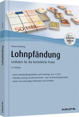 Abbildung von Watzling | Lohnpfändung - mit Arbeitshilfen online | 10. Auflage | 2019 | beck-shop.de