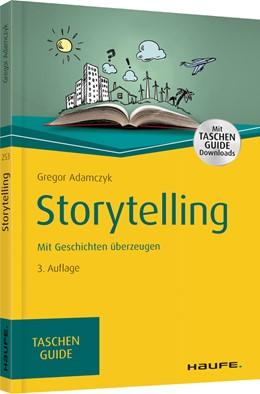 Abbildung von Adamczyk | Storytelling | 3. Auflage 2019 | 2018 | Mit Geschichten überzeugen | 253