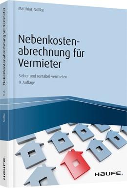 Abbildung von Nöllke | Nebenkostenabrechnung für Vermieter | 9. Auflage 2019 | 2019 | 06287