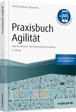 Abbildung von Häusling / Römer | Praxisbuch Agilität | 2. Auflage | 2019 | 11427 | beck-shop.de