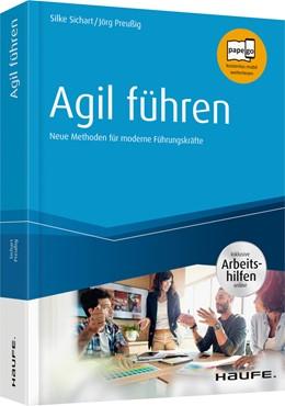 Abbildung von Sichart / Preußig   Agil führen - inkl. Arbeitshilfen online   1. Auflage   2019   beck-shop.de