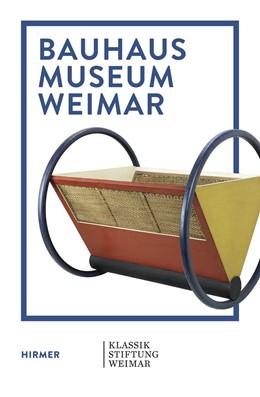 Abbildung von Ackermann / Bestgen | Bauhaus Museum Weimar | 1. Auflage | 2019 | beck-shop.de