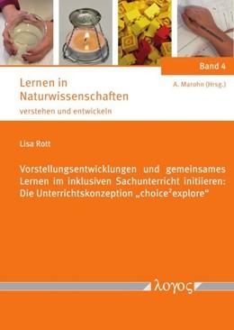 Abbildung von Rott | Vorstellungsentwicklungen und gemeinsames Lernen im inklusiven Sachunterricht initiieren | 1. Auflage | 2018 | 4 | beck-shop.de