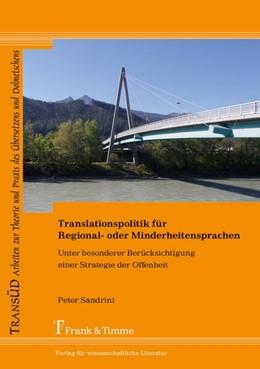 Abbildung von Sandrini | Translationspolitik für Regional- oder Minderheitensprachen | 2018 | Unter besonderer Berücksichtig...