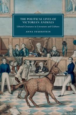 Abbildung von Feuerstein   The Political Lives of Victorian Animals   2019   Liberal Creatures in Literatur...   116