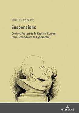 Abbildung von Velminski | Suspensions | 2018 | Control Processes in Eastern E...