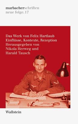 Abbildung von Herweg / Tausch | Das Werk von Felix Hartlaub | 1. Auflage | 2019 | 17 | beck-shop.de