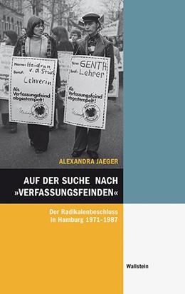 Abbildung von Jaeger | Auf der Suche nach »Verfassungsfeinden« | 1. Auflage | 2019 | 58 | beck-shop.de