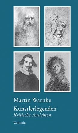 Abbildung von Warnke / Bormuth | Künstlerlegenden | 1. Auflage | 2019 | beck-shop.de