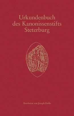 Abbildung von Urkundenbuch des Kanonissenstifts Steterburg | 1. Auflage | 2019 | 301 | beck-shop.de