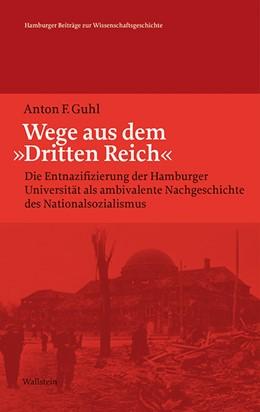 Abbildung von Guhl   Wege aus dem »Dritten Reich«   1. Auflage   2019   26   beck-shop.de