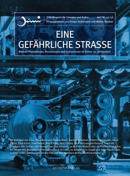 Abbildung von Ackermann / Fallada / Delabar | Eine gefährliche Strasse | Erstauflage | 2018 | Mediale Produktionen, Revoluti... | 55/57