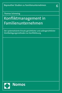 Abbildung von Schmeing | Konfliktmanagement in Familienunternehmen | 2019 | Der systematisierte Einsatz ge...