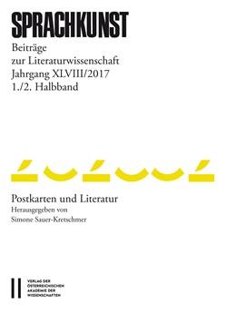 Abbildung von Rössner / Höller | Sprachkunst. Beiträge zur Literaturwissenschaft / Sprachkunst Jahrgang XLVIII/2017 1./ 2.Halbband | 1. Auflage | 2018 | beck-shop.de