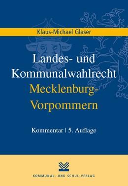Abbildung von Glaser | Landes- und Kommunalwahlrecht Mecklenburg-Vorpommern | 2019