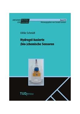 Abbildung von Schmidt / Gerlach   Hydrogel-basierte (bio-)chemische Sensoren   2018   71