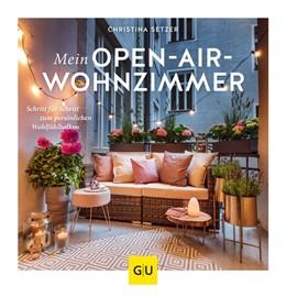 Abbildung von Setzer | Mein Open-Air-Wohnzimmer | 1. Auflage | 2019 | beck-shop.de