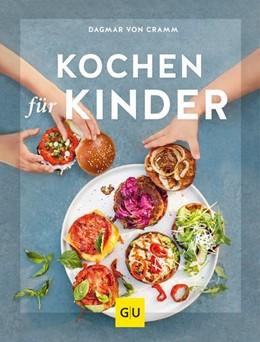 Abbildung von Cramm | Kochen für Kinder | 1. Auflage | 2019 | beck-shop.de
