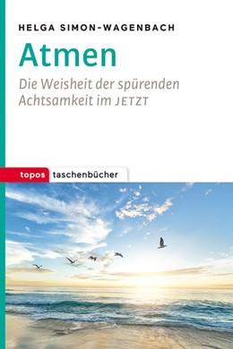 Abbildung von Simon-Wagenbach   Atmen   2019   Die Weisheit der spürenden Ach...