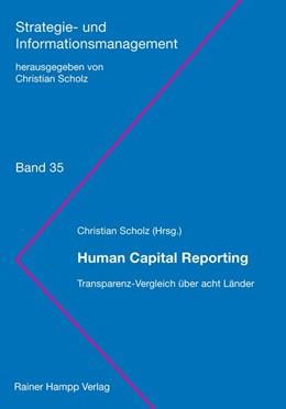 Abbildung von Scholz | Human Capital Reporting | 2018 | Transparenz-Vergleich über ach...