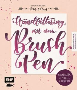 Abbildung von Martial-Pfefferle   Handlettering mit dem Brush Pen: Grundlagen, Alphabete und Projekte   2019   Mit original Tombow ABT Dual B...