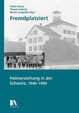 Abbildung von Hauss / Gabriel | Fremdplatziert | 1. Auflage | 2018 | beck-shop.de