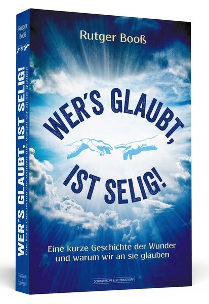 Wer´s glaubt, ist selig! | Booß, 2019 | Buch (Cover)