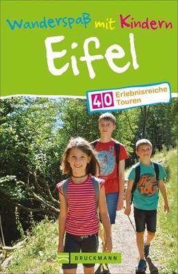 Abbildung von Parschau   Wanderspaß mit Kindern Eifel   1. Auflage   2019   beck-shop.de