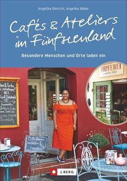 Abbildung von Dietrich | Cafés und Ateliers im Fünfseenland | 1. Auflage | 2019 | Besondere Menschen und Orte la...