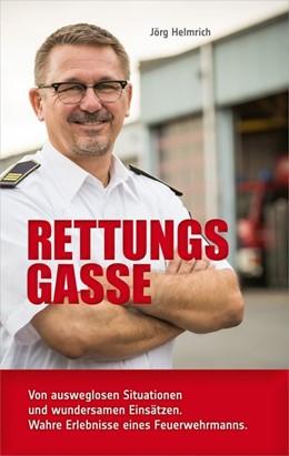 Abbildung von Helmrich | Rettungsgasse | 1. Auflage | 2019 | beck-shop.de