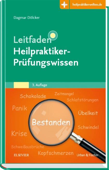 Abbildung von Dölcker | Leitfaden Heilpraktiker-Prüfungswissen | 3. Auflage | 2019