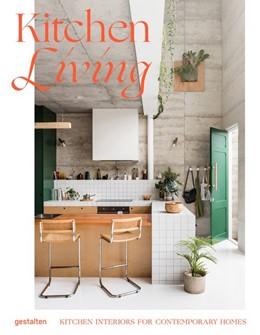 Abbildung von Gestalten / Klanten / Servert Alonso-Misol | Kitchen Living | 2019 | Kitchen Interiors for Contempo...