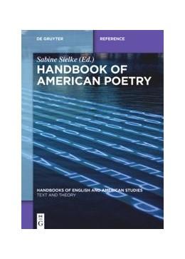 Abbildung von Sielke | Handbook of American Poetry | 1. Auflage | 2022 | beck-shop.de