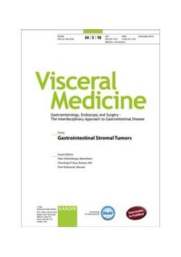 Abbildung von Hohenberger / Raut / Rutkowski | Gastrointestinal Stromal Tumors | 2018 | Special Topic Issue: Visceral ...