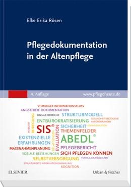 Abbildung von Rösen   Pflegedokumentation in der Altenpflege   4. Auflage   2019   beck-shop.de
