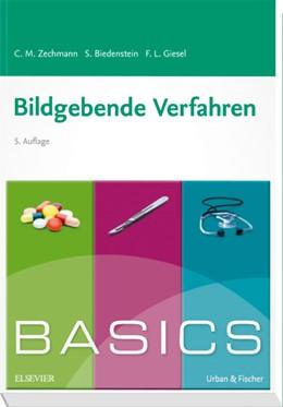 Abbildung von Zechmann / Biedenstein / Giesel | BASICS Bildgebende Verfahren | 5. Auflage | 2019