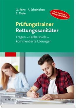Abbildung von Rohe / Scheinichen   Prüfungstrainer Rettungssanitäter   1. Auflage   2019   beck-shop.de
