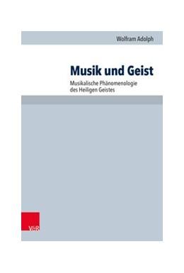 Abbildung von Adolph | Musik und Geist | 2021 | Musikalische Phänomenologie de...
