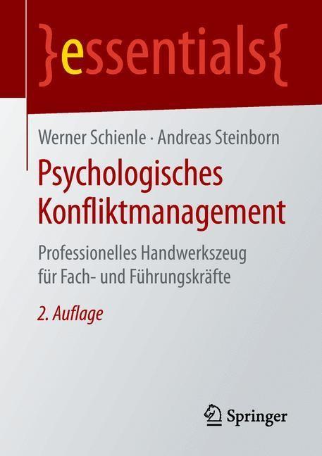 Psychologisches Konfliktmanagement   Schienle / Steinborn   2., aktualisierte Aufl. 2019, 2019   Buch (Cover)