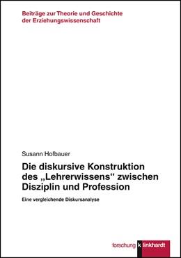 Abbildung von Hofbauer | Die diskursive Konstruktion des