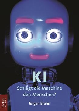 Abbildung von Bruhn | KI | 2019 | Schlägt die Maschine den Mensc...