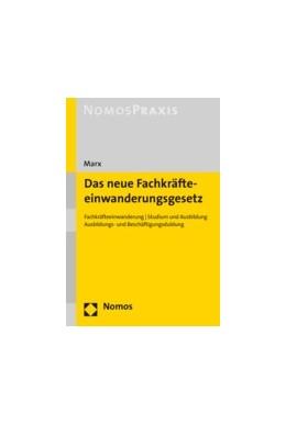 Abbildung von Marx | Das neue Fachkräfteeinwanderungsgesetz | 2019 | Fachkräftezuwanderung | Studiu...