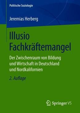 Abbildung von Herberg | Illusio Fachkräftemangel | 2. Auflage | 2019 | beck-shop.de